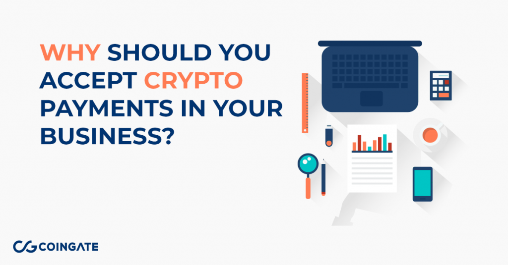 Reasons to accept cryptocurrency