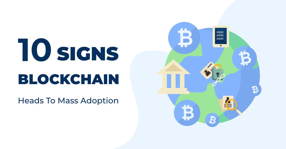 signs blockchain adoption