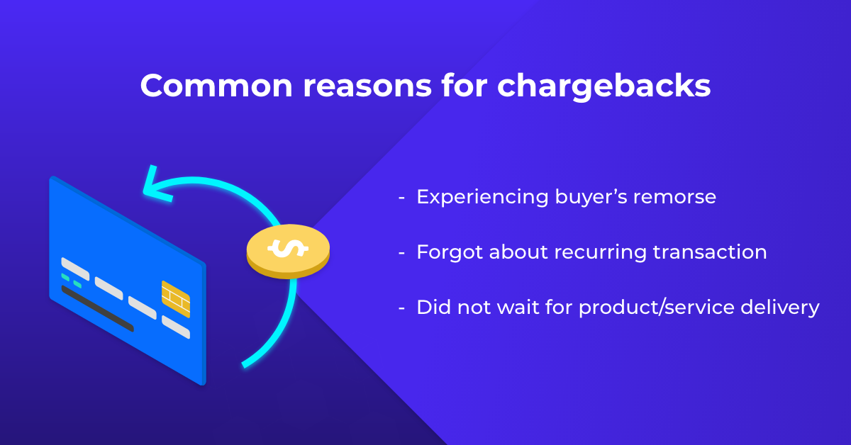 most common reasons for initiating chargeback