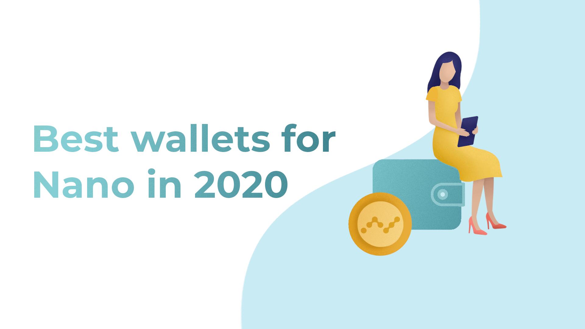wallets for nano crypto 2020